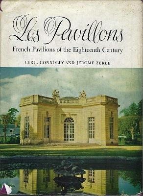 Les Pavillons - French Pavilions of the Eighteenth Century [Fred Whitsey's copy]