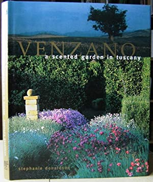Venzano - a scented garden in Tuscany