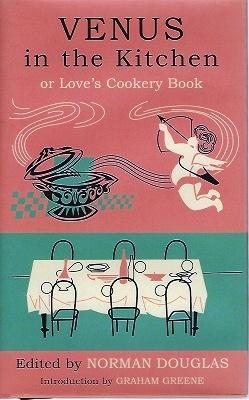 Venus in the Kitchen, or, Love's Cookery Book