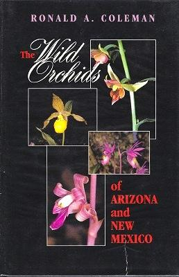 The Wild Orchids of Arizona and New Mexico