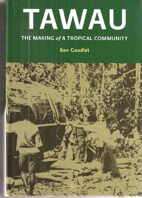 Tawau - the making of a tropical community