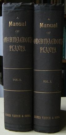 A Manual of Orchidaceous Plants Cultivated Under Glass in the British Isles (Two volumes)