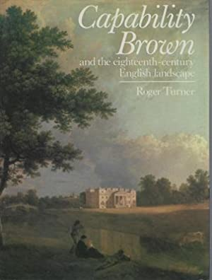 Capability Brown and the Eighteenth Century English Landscape