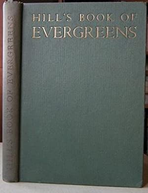 Hill's Book of Evergreens