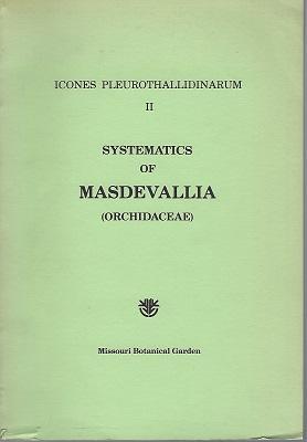 Systematics of Masdevallia (Icones Pleurothallidinarum II): Luer, Carlyle A.