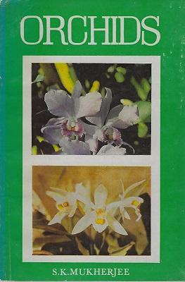 Orchids: Mukherjee, S.K.