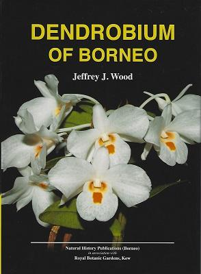 Dendrobium of Borneo (signed by author)