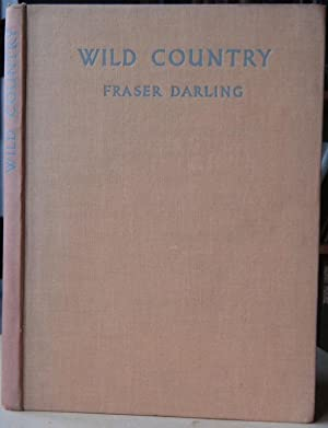 Wild Country - a Highland naturalist's notes and pictures