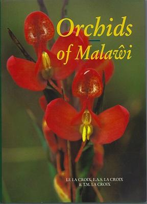 Orchids of Malawi - the epiphytic and: La Croix, Isobyl,