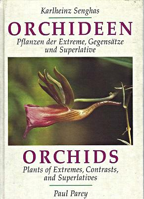 Orchids - Plants of Extremes, Contrasts and Superlatives [Orchideen. Pflanzen der Extreme, Gegens...