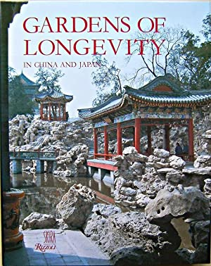 Gardens of Longevity in China and Japan - The Art of the Stone Raisers
