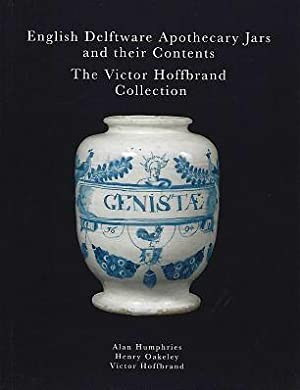English Delftware Apothecary Jars and their Contents - the Victor Hoffbrand Collection