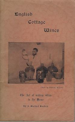 English Cottage Wines - the art of making wine in the home