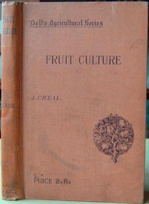 Practical Fruit Culture - a treatise on planting, growing, storage etc, of hardy fruits for marke...