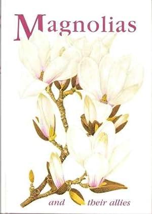 Magnolias and Their Allies: Hunt, D.R. (ed). (& Crane, P. , Spondberg, S., Lancaster, R., et al).