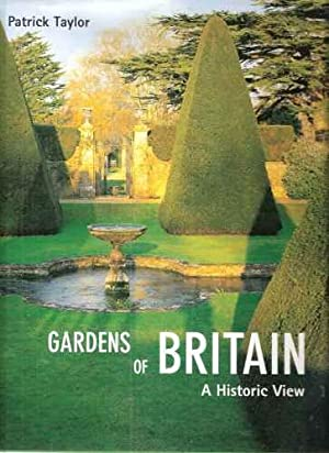 Gardens of Britain - a historic view
