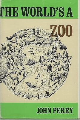 The World's a Zoo [Richard Fitter's copy]