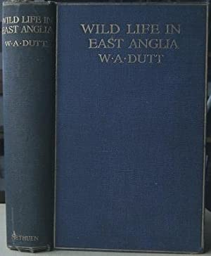 Wild Life in East Anglia [Richard Fitter's copy]