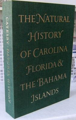 The Natural History of Carolina, Florida and the Bahama Islands, Containing Two Hundred and Twent...