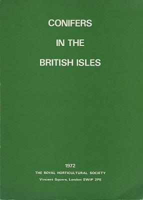 Conifers in the British Isles - Proceedings of the Third Conifer Conference, 1970