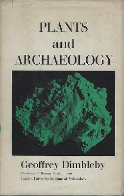 Plants and Archaeology (Anthony Huxley's copy)