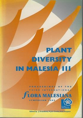 Plant Diversity in Malesia III - Proceedings of the Third International Flora Malesiana Symposium...