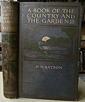 A Book of the Country and the Garden