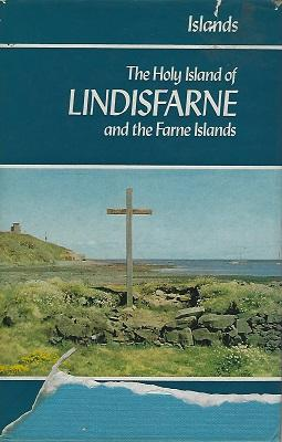 The Holy Island of Lindisfarne and the Farne Islands
