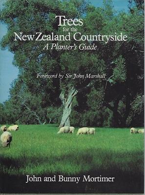 Trees for the New Zealand Countryside - A Planter's Guide