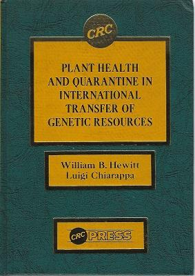 Plant Health and Quarantine In International Transfer of Genetic Resources