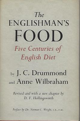 The Englishman's Food - Five Centuries of English Diet [Alan Davidson's copy]