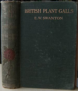 British Plant-Galls : A Classified Textbook of Cecidology