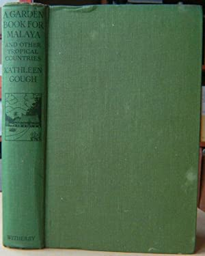 A Garden Book for Malaya and other tropical countries