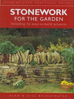 Stonework for the Garden, including 16 easy-to-build projects