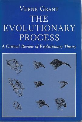 The Evolutionary Process - a critical review of evolutionary theory