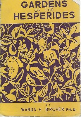 Gardens of the Hesperides A Book on Old and New Plants for Egypt and Similar Climes [Nigel Hepper...