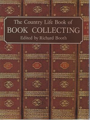 The Country Life Book of Book Collecting