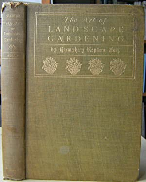 The Art of Landscape Gardening : including his Sketches and Hints on Landscape Gardening, andTheo...