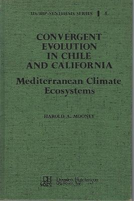 Convergent Evolution In Chile and California: Mediterranean Climate Ecosystems