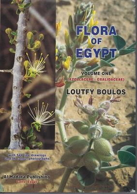 Flora of Egypt. Volume One. Azollaceae - Oxalidaceae (Nigel Hepper's copy]