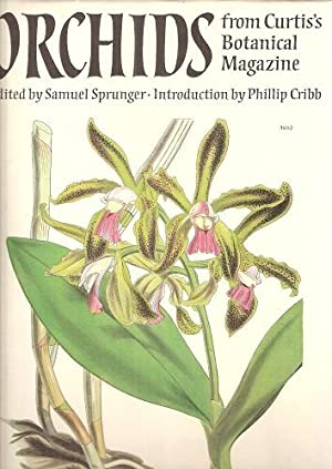 Orchids From Curtis's Botanical Magazine: Sprunger, Samuel (Editor)