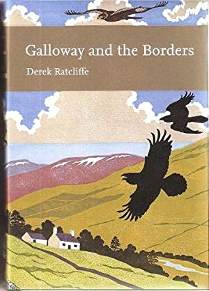 Galloway and the Borders (New Naturalist 101)