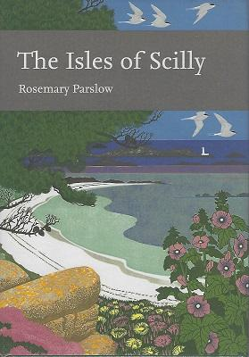 The Isles of Scilly (New Naturalist 103)