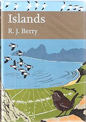 The Natural History of Islands (New Naturalist 109)