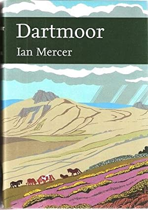 Dartmoor - a statement of its time (New Naturalist 111)