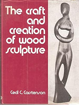 The Craft and Creation of Wood Sculpture