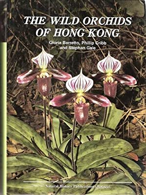 The Wild Orchids of Hong Kong: Barretto, Gloria; Cribb,