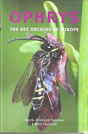 Ophrys - the Bee Orchids of Europe