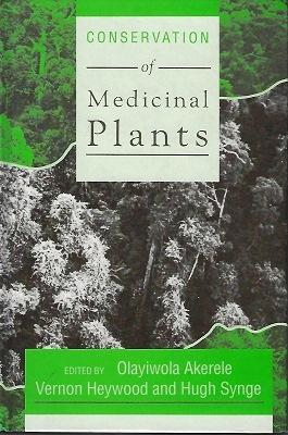 The Conservation of Medicinal Plants