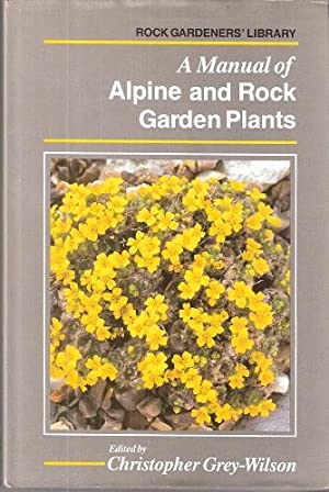 A Manual of Alpine and Rock Garden Plants